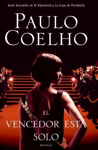 9780061766015: El vencedor está solo: Novela (Spanish Edition)