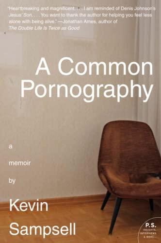9780061766107: A Common Pornography: A Memoir