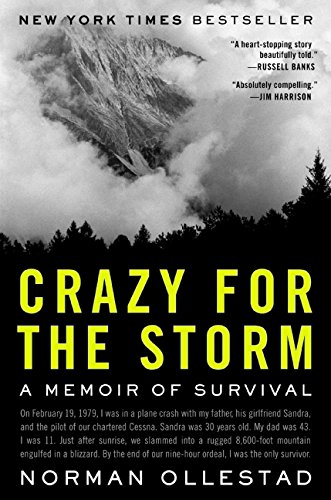 9780061766725: Crazy for the Storm: A Memoir of Survival