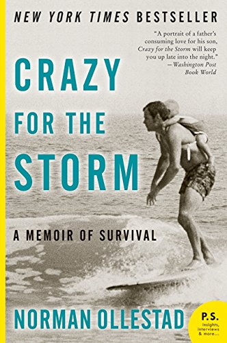 9780061766787: Crazy for the Storm: A Memoir of Survival (P.S.)