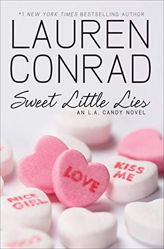 9780061767609: Sweet Little Lies (L.A. Candy Novels (Hardcover))
