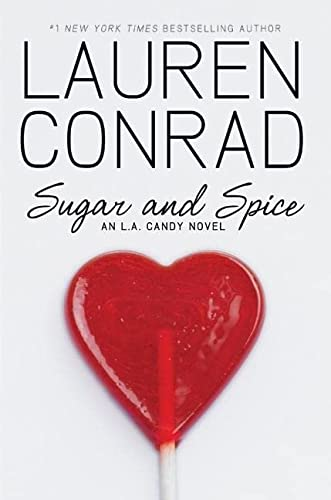 9780061767623: Sugar and Spice: An L.A. Candy Novel (L.A. Candy Novels)