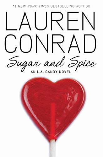 9780061767630: Sugar and Spice: An L.A. Candy Novel: 3