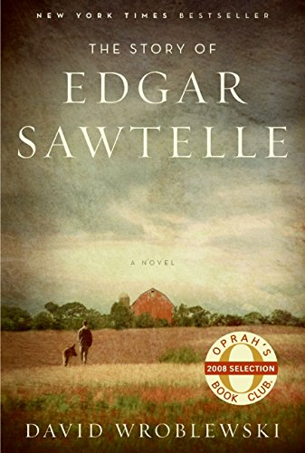The Story Of Edgar Sawtelle: Wroblewski, David - SIGNED!