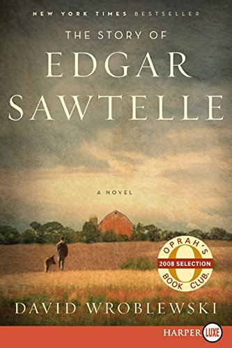 9780061768088: The Story of Edgar Sawtelle: A Novel (Oprah Book Club #62)