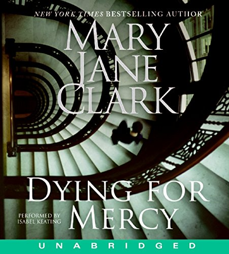 9780061768187: Dying for Mercy CD (Key News Thrillers)