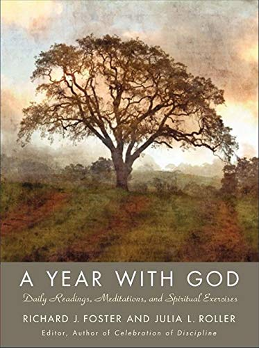 9780061768200: A Year with God: Living Out the Spiritual Disciplines