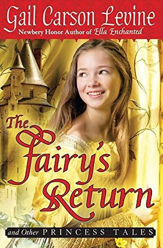 9780061768989: The Fairy's Return and Other Princess Tales