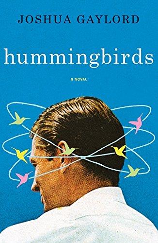 9780061769016: Hummingbirds: A Novel
