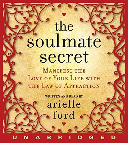9780061769061: The Soulmate Secret: Manifest the Love of Your Life with the Law of Attraction
