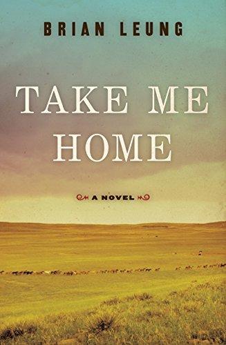 9780061769078: Take Me Home: A Novel