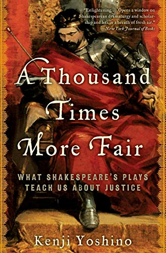 9780061769122: A Thousand Times More Fair: What Shakespeare's Plays Teach Us about Justice