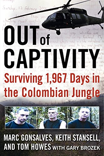 9780061769528: Out of Captivity: Surviving 1,967 Days in the Columbian Jungle