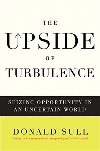 9780061771156: The Upside of Turbulence: Seizing Opportunity in an Uncertain World