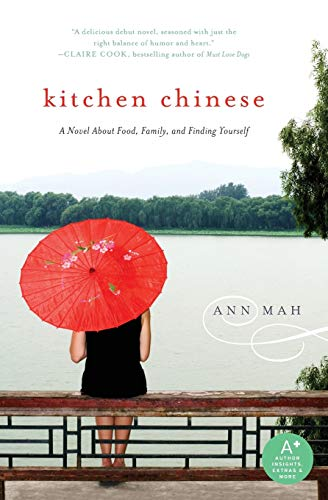 9780061771279: Kitchen Chinese: A Novel About Food, Family, and Finding Yourself