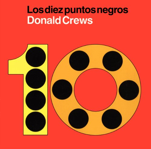 Ten Black Dots (Spanish edition): Los diez puntos negros (0061771376) by Crews, Donald