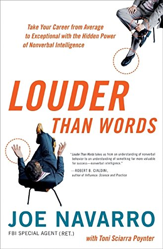 9780061771392: Louder Than Words: Take Your Career from Average to Exceptional with the Hidden Power of Nonverbal Intelligence