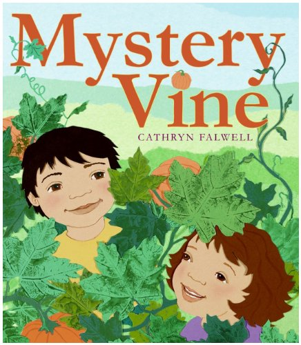 9780061771972: Mystery Vine: A Pumpkin Surprise
