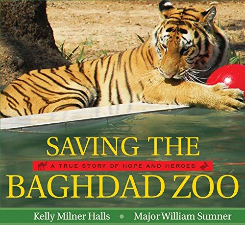 9780061772009: Saving the Baghdad Zoo: A True Story of Hope and Heroes