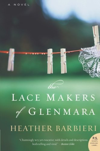 9780061772467: The Lace Makers of Glenmara