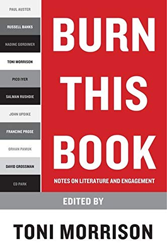 9780061774010: Burn This Book: Notes on Literature and Engagement