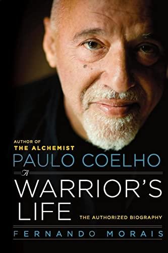 9780061774294: Paulo Coelho: A Warrior's Life: The Authorized Biography