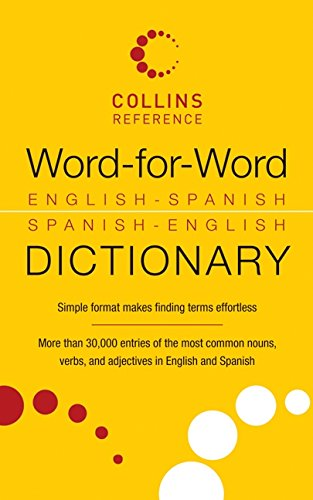 9780061774379: Word-For-Word English-Spanish Spanish-English Dictionary