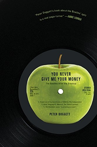9780061774461: You Never Give Me Your Money: The Beatles After the Breakup