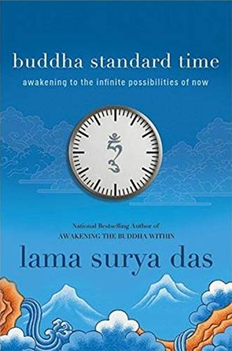 9780061774577: Buddha Standard Time: Awakening to the Infinite Possibilities of Now