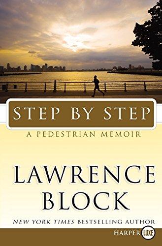 9780061774713: Step by Step: A Pedestrian Memoir