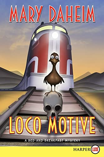 9780061774768: Loco Motive LP: A Bed-and-Breakfast Mystery (Bed-and-Breakfast Mysteries)