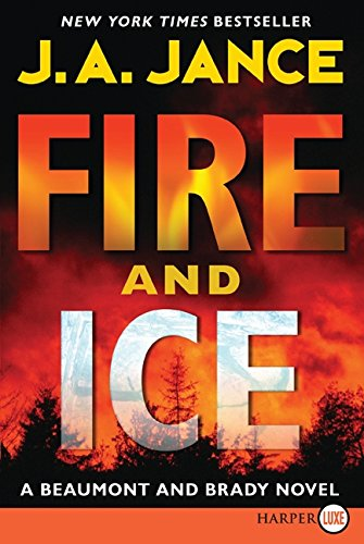 9780061774775: Fire and Ice LP: A Beaumont and Brady Novel (J. P. Beaumont Novel)
