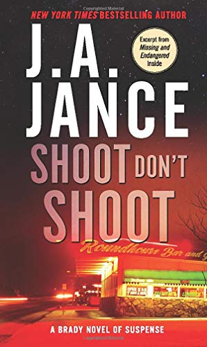 Shoot Don't Shoot (Joanna Brady Mysteries) (0061774804) by J. A. Jance