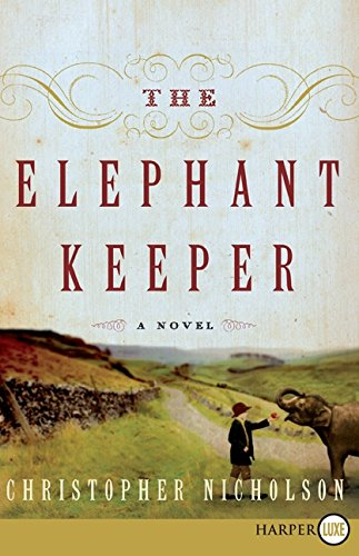9780061774836: The Elephant Keeper