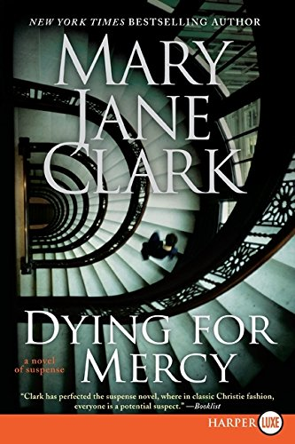 9780061774843: Dying for Mercy LP: A Novel of Suspense (Key News Thrillers)