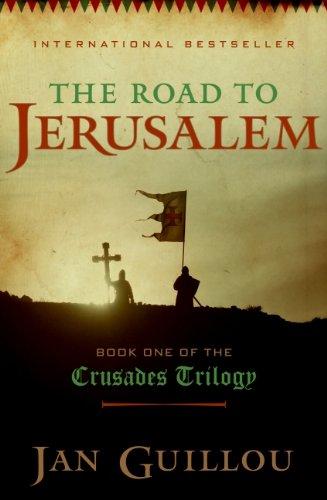 9780061774850: The Road to Jerusalem (Crusades Trilogy)