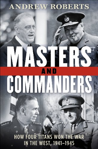9780061774874: Masters and Commanders LP: How Four Titans Won the War in the West, 1941-1945