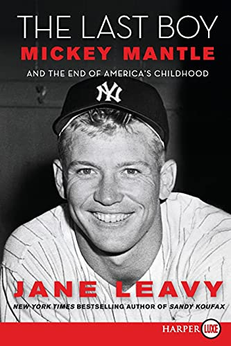 9780061774881: The Last Boy LP: Mickey Mantle and the End of America's Childhood