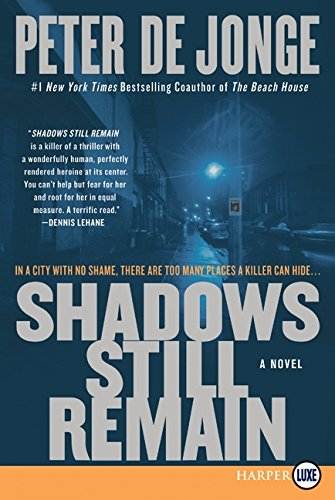 9780061774911: Shadows Still Remain LP: A Novel (Darlene O'Hara Series)
