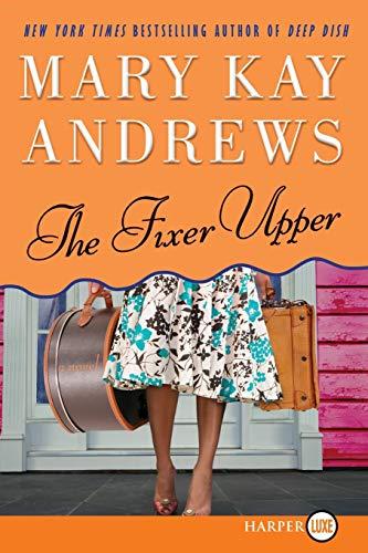 9780061774959: The Fixer Upper: A Novel