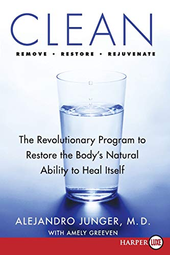 9780061774973: Clean: The Revolutionary Program to Restore the Body's Natural Ability to Heal Itself