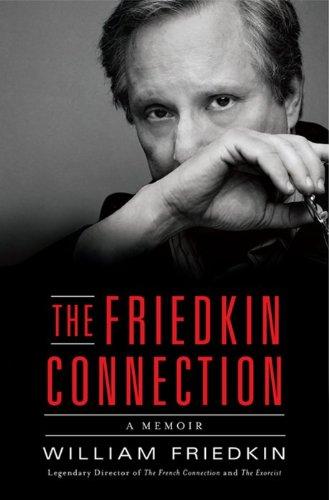 9780061775123: The Friedkin Connection: A Memoir