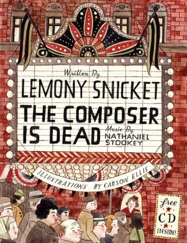 9780061775154: The Composer Is Dead (can Edition) [Hardcover] by Lemony Snicket