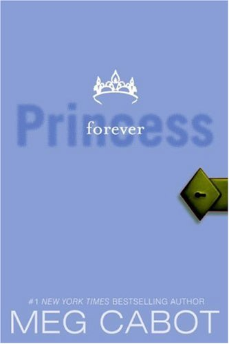 9780061776700: Princess Diaries 10. Forever Princess