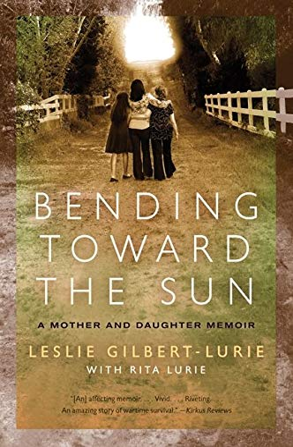 9780061776724: Bending Toward the Sun: A Mother and Daughter Memoir