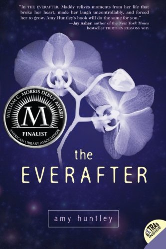 The Everafter: Huntley, Amy