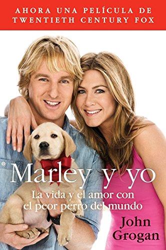 9780061777110: Marley y Yo: La Vida y el Amor Con el Peor Perro del Mundo