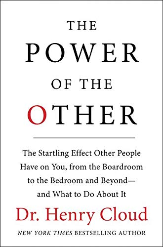 9780061777141: The Power of the Other: The startling effect other people have on you, from the boardroom to the bedroom and beyond-and what to do about it