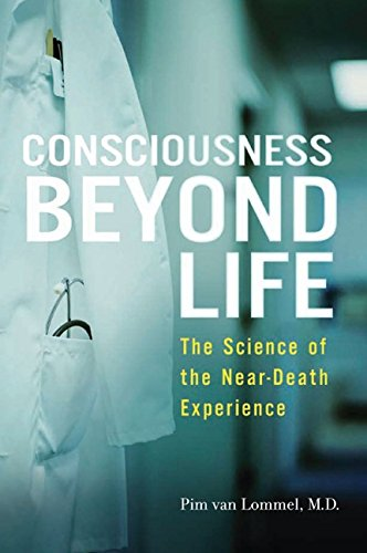 9780061777257: Consciousness Beyond Life: The Science of the Near-Death Experience