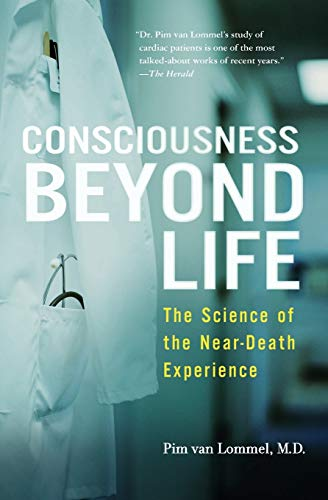 9780061777264: Consciousness Beyond Life: The Science of the Near-Death Experience